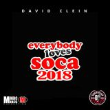 EVERYBODY LOVES SOCA 2018 DJ CLEIN