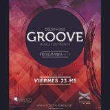 Groove #34 @ Vorterix Bahía (emitido el 01-09-17)