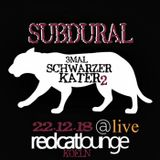 SubduralLive@3SK_RedCatLounge_Cgn 12.18