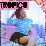 Tropico - Happy Valentines Day (mixed by Havez selected by Yaya & Fruits)