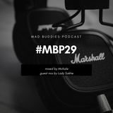 MBP #29 guest mix by Lady Sakhe