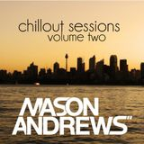 Mason Andrews - Chillout Sessions Volume Two