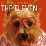 The BimTaks Friday Mix-Up Volume Three by The Eleven