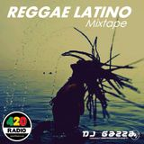 Reggae Latino Mixtape By Dj Gazza