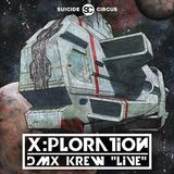 DMX KREW live at X:Ploration 2016-11-11 (Suicide Circus Berlin)
