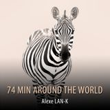 74 MIN AROUND THE WORLD