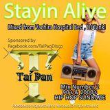 Stayin Alive Mix 2 Reprezentin 90's & 2000's Hip Hop Mixed by DJ Tank Sponsored by Tai Pan Disco