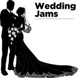 Those Wedding Jams - A lil mix of everything!