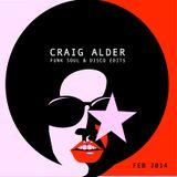 """CRAIG ALDER - FUNK SOUL & DISCO """"EDITS"""" - FEB 2014"""