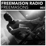 Freemaison Radio 003 - Freemasons