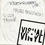 Kratkruipers: Mauro Pawlowski & Rudy Trouvé (DEEL 1) [Live op Visual Vinyl]