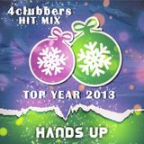 4Clubbers Hit Mix Top Year 2013 - Hands Up CD1