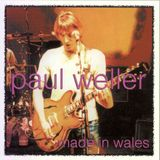 Paul Weller Made In Wales May 11th 1997