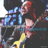 Dave Matthews Band - Buenos Aires 03.10.08