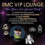 RMC VIP LOUNGE NYE SPECIAL PARTY - MARCO FULLONE