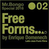 Freeforms | Episode 2 | Mr.Bongo Special 2016