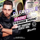 DJ Favorite - Fashion Music Radio Show 029 (Dave Ramone Guest Mix)
