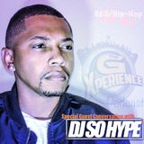 The G Xperience Podcast Ep #1 | Conversation w/DJ So Hype