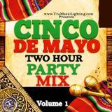 Cinco De Mayo Fiesta Party Mix Volume 1