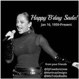 "DJ Freedom's ""House Massive: Celebrate Sade 4.0!"" (MixToGoRadio.com) Tues Jan 16 2018"