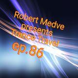 Robert Medve Presents Trance Travel ep.86/ 25.08.2018