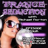 Trance Seduction - Episode 4 - 1/2 hour Psy-Trance special