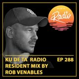 KU DE TA Radio #288 Pt. 2 Resident mix by Rob Venables