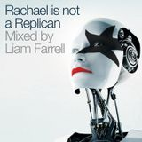 Rachael is not a Replican - The Redux