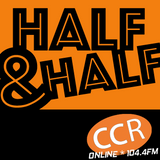 Half and Half - #homeofradio - 22/06/17 - Chelmsford Community Radio