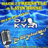 """Back 2 Free Style & Latin House """"The Old School Mix"""" Vol. 2"""