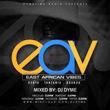 Dymetime Radio #17 East African Vibes 3 (Best Of Kenyan . Bongo . Uganda 2019)