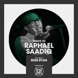 Tribute to Raphael Saadiq - Selected by Russ Ryan