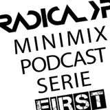 Radical XP - Minimix Podcast Serie - First