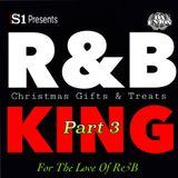 DJ S-1 GIFTS & TREATS, PT. 3 ft. DJ Korrek... For The Love Of R&B