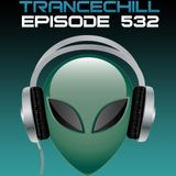 TranceChill 532 (28.04.2014)