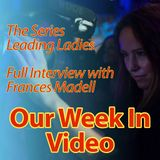 Leading Ladies - Frances Madell - Full Interview