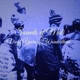 Sounds of Mali, Vinyl years of wonderland