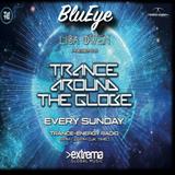 Trance Around The Globe With Lisa Owen Episode 111 BluEye 2hr set