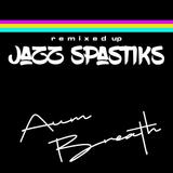 Jazz Spastiks - Remixed up!  instrumental hip hop - underground hip hop