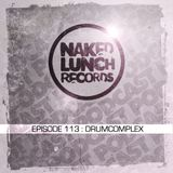 Naked Lunch PODCAST #113 - DRUMCOMPLEX