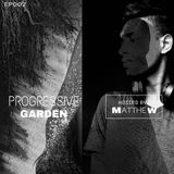 Progressive Garden #2 Hosted By Ma⍑thew