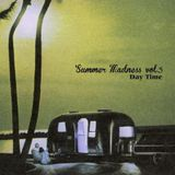Summer Madness Vol.5 [Day Time]