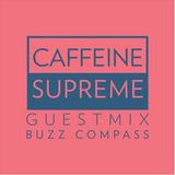 Beatwell / CaffeineSupreme Vol. Five - Buzz Compass