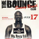 DJ SWED LU - YG THA MIXTAPE - 17 JULY 14 - CLUB BOUNCE SUNNY BEACH