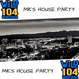 WiLD 104 MK's HOUSE PARTY 10/7