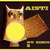 Aisti - Nu-Disco Mix 2