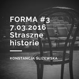 7.03.2016 Forma, Radio Jantar, Konstancja Śliżewska