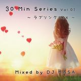 30minシリーズvol.01~ラブソングMIX~