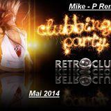 Mike-P Clubbing Rétro Mai 2014