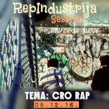 RepIndustrija Session / br. 60 Tema: Cro rap